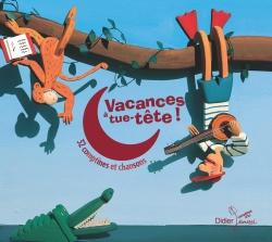 Vacances à tue-tête (CD)