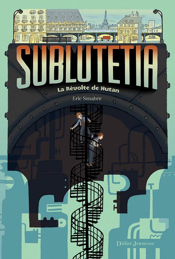 Sublutetia - La révolte de Hutan (T1)