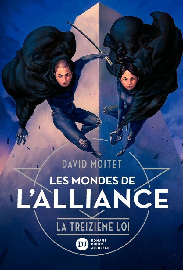 Les Mondes de lAlliance, La Treizième Loi - Tome 3