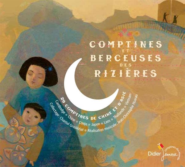 Comptines et berceuses des rizières (CD)