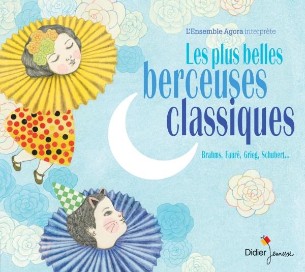 Les plus belles berceuses classiques (CD)