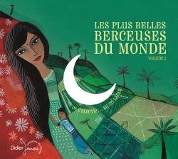 Les Plus Belles Berceuses du monde - volume 2 (CD)