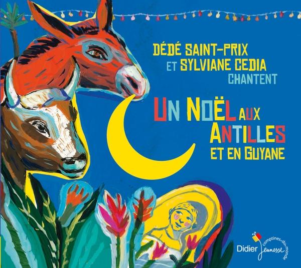 Un Noël aux Antilles et en Guyane (CD)