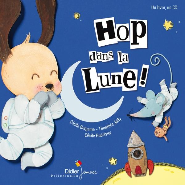 Hop, dans la Lune !