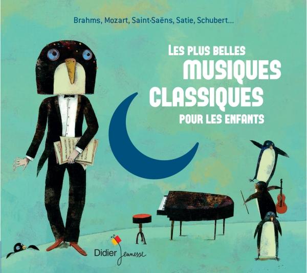 Les plus belles musiques classiques pour enfants (CD)