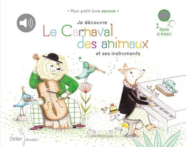 Je découvre Le Carnaval des animaux et ses instruments