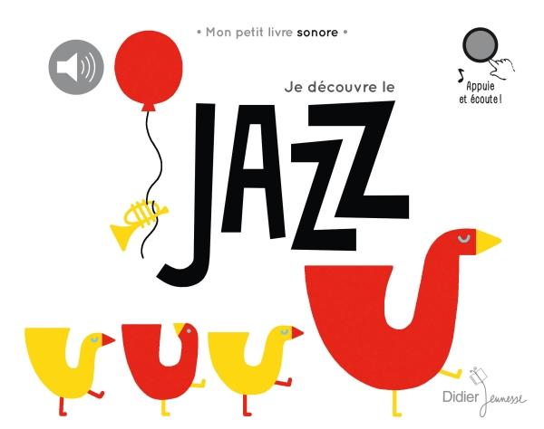 Je découvre le jazz