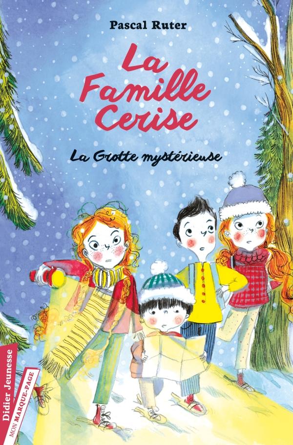 La Famille Cerise, La Grotte mystérieuse - Tome 4