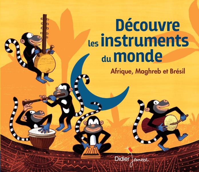 Découvre les instruments du monde (CD)