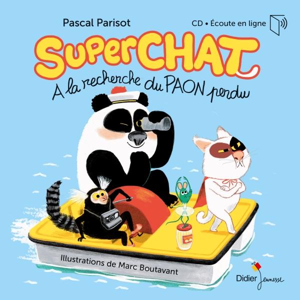 Superchat - A la recherche du paon perdu