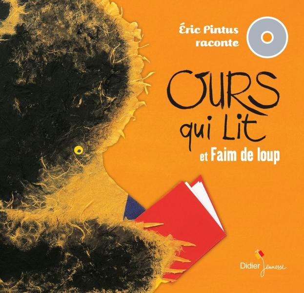 Eric Pintus raconte - Faim de loup / Ours qui lit