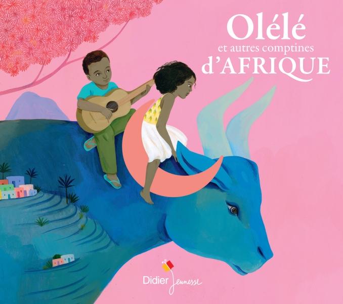 Olélé et autres comptines d'Afrique (CD)
