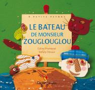 Le Bateau de Monsieur Zouglouglou