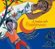 À l'ombre du flamboyant (CD)