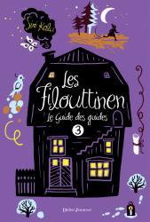 Les Filouttinen, Le Guide des guides - Tome 3