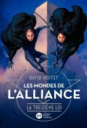 Les Mondes de L'Alliance, La Treizième Loi - Tome 3