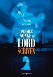 Le Dernier Songe de Lord Scriven