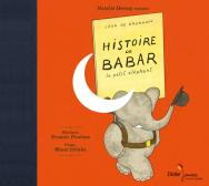 Histoire de Babar, le petit éléphant (CD)