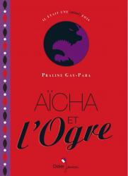 Aïcha et l'Ogre