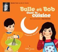 Bulle et Bob dans la cuisine (CD)