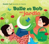 Bulle et Bob au jardin (CD)