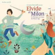 Elvide et Milon, La Musique au temps du Moyen Âge