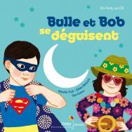 Bulle et Bob se déguisent