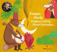 Framix chante Hugues Aufray, Henri Salvador... (CD)