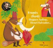 Framix chante Hugues Aufray, Henri Salvador... (CD)