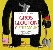 Gros Glouton et Petit Malin