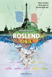 Roslend, Spria - tome 3
