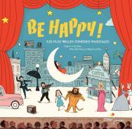 Be Happy! Mes plus belles comédies musicales (Vinyle)