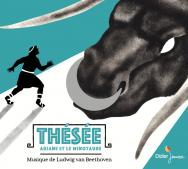 Thésée, Ariane et le Minotaure (CD)