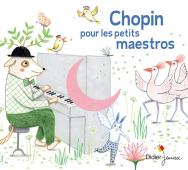 Chopin pour petits maestros (CD)
