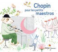 Chopin pour petits maestros (CD)