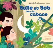 Bulle et Bob dans la cabane (CD)
